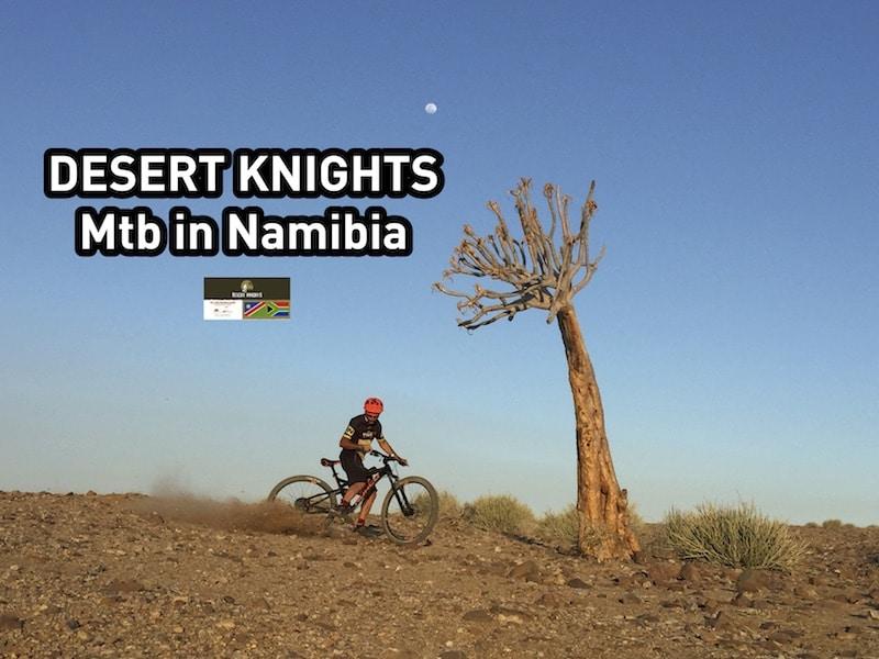 Namibia en Mtb, Desert Knights Adventure