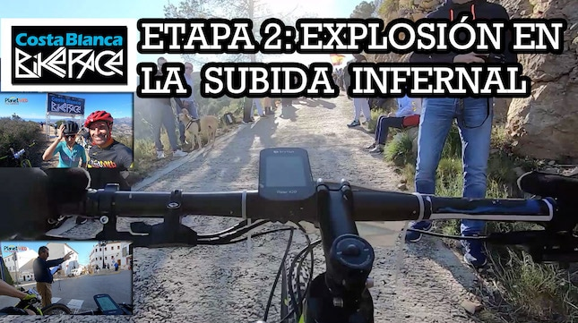 COSTA BLANCA BIKE RACE 2020: EXPLOSIÓN EN LA SUBIDA INFERNAL