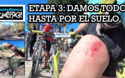 COSTA BLANCA BIKE RACE 2020: DAMOS TODO HASTA POR EL SUELO